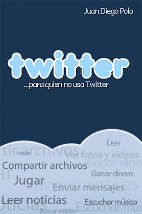 Twitter para quien no usa Twitter